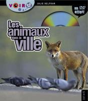 Vignette de couverture du livre Les animaux dans la ville