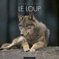 Couverture du livre Vivre avec le loup